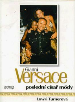 Gianni Versace: Poslední císař - Lowri Turnerová