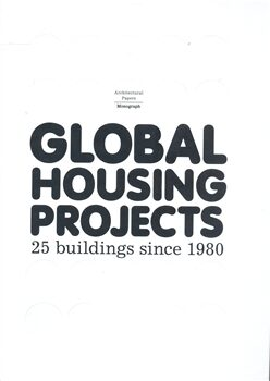 Global Housing Projects - Josep Lluís Mateo