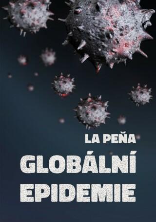 Globální epidemie - La Peňa