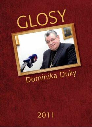 Glosy Dominika Duky 2011 - Dominik Duka