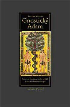 Gnostický Adam - Zuzana Vítková
