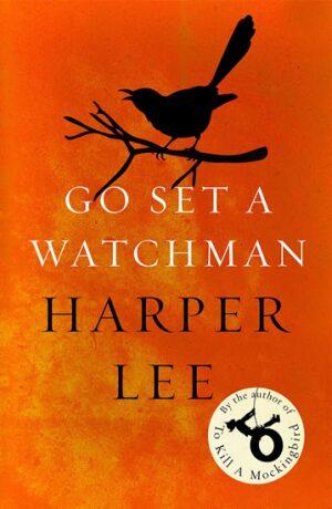 Go Set a Watchman - Harper Leeová