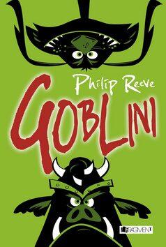 Goblini - Philip Reeve
