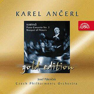 Gold Edition 12 Martinů: Koncert pro klavír a orchestr č. 3, Kytice - CD - Bohuslav Martinů