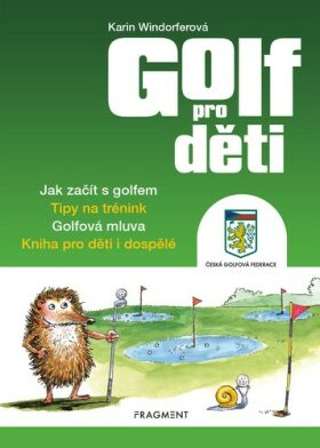 Golf pro děti - Greg Cullen, Karin Windorfer
