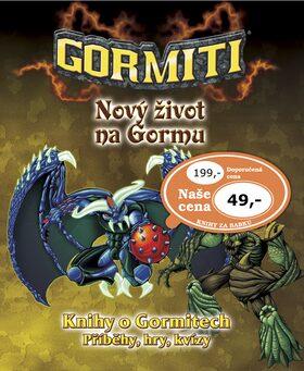 Nový život na Gormu -