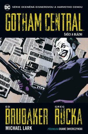 Gotham Central 2: Šašci a blázni - Kolektiv