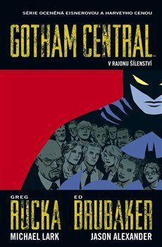 Gotham Central 3 - Ed Brubaker, Greg Rucka