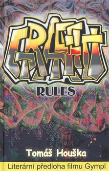 Graffiti rules - Tomáš Houška