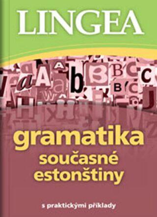 Gramatika současné estonštiny - kolektiv autorů,
