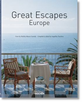 Great Escapes Europe. Updated Edition - Angelika Taschen, Shelley-Maree Cassidy