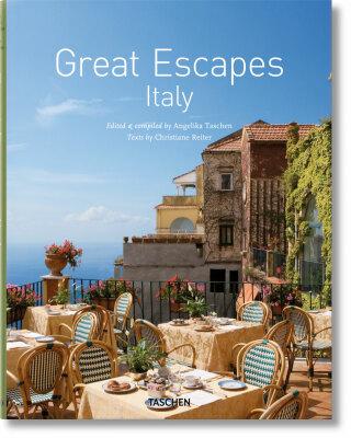 Great Escapes Italy - Angelika Taschen, Christiane Reiter
