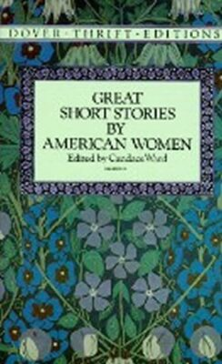 Great Short Stories by American Women - Ward Candace