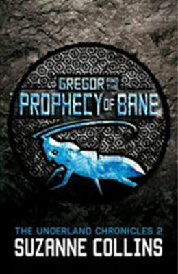 Gregor and the Prophecy of Bane - Suzanne Collinsová