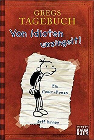 Gregs Tagebuch 1: Von Idioten umzingelt! - Jeff Kinney