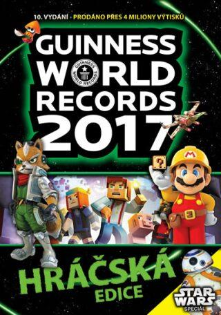 Guinness World Records 2017: Hráčská edice - kolektiv autorů