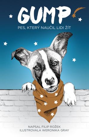 Gump - Pes, který naučil lidi žít - Filip Rožek