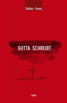 Gutta schreibt - Dalibor Funda
