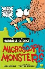 Horrible Science: Microscopic Monsters - Nick Arnold