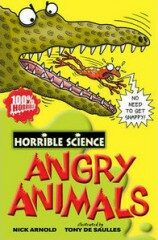 Horrible Science: Angry Animals - Nick Arnold