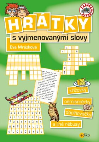 Hrátky s vyjmenovanými slovy - Eva Mrázková