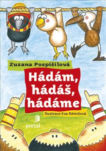 Hádám, hádáš, hádáme - Zuzana Pospíšilová, Eva Rémišová