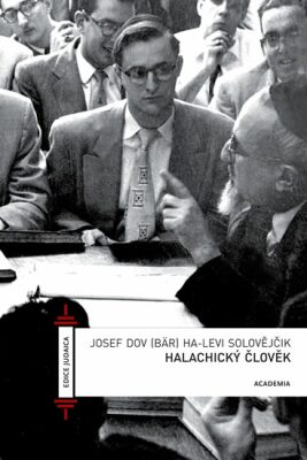 Halachický člověk - Solovějčik Josef