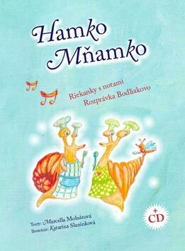Hamko Mňamko + CD - Marcella Molnárová