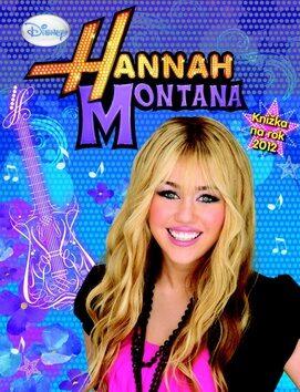 Hannah Montana Knížka na rok 2012 -