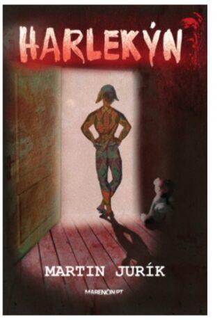Harlekýn - Martin Jurík