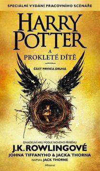 Levně Harry Potter a prokleté dítě - Joanne K. Rowlingová, John Tiffany, Jack Thorne