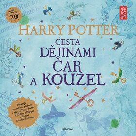 Harry Potter: Cesta dějinami čar a kouzel - Joanne K. Rowlingová