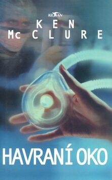 Havraní oko - Ken McClure
