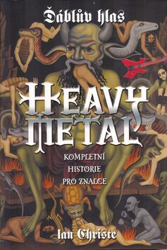 Ďáblův hlas. Heavy Metal - Christe Ian