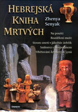 Hebrejská kniha mrtvých - Zhenya Senyak