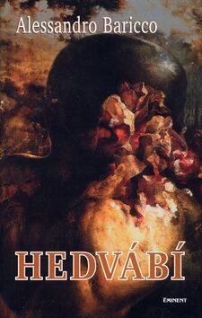 Hedvábí - Alessandro Baricco