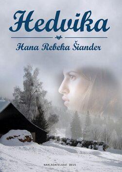 Hedvika - Hana Bebeka Šiander