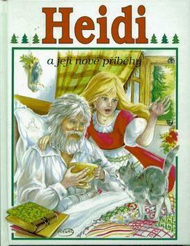 Heidi a její nové příběhy - Karel Blažek