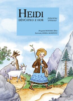 Heidi děvčátko z hor - Johanna Spyri, Bohumil Říha