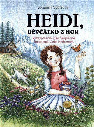 Heidi, děvčátko z hor - Johanna Spyri