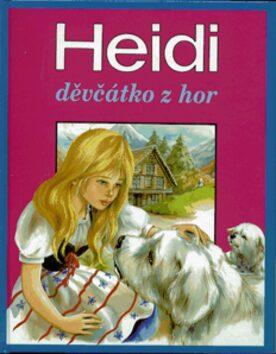 Heidi děvčátko z hor - Marie-José Maury, Johanna Spyri