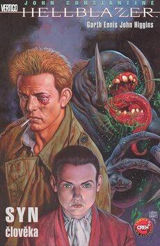 Hellblazer: Syn člověka - Garth Ennis