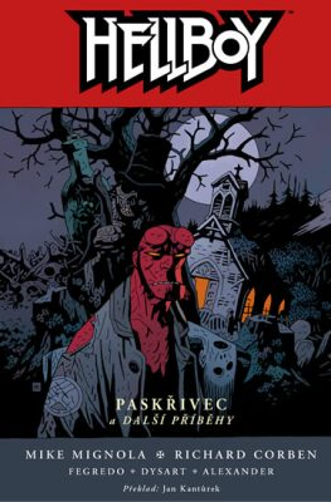Hellboy 10 - Paskřivec a další příběhy - Mike Mignola