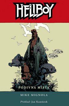Hellboy: Podivná místa - Mike Mignola