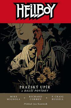 Hellboy: Pražský upír - Mike Mignola