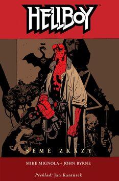 Hellboy: Sémě zkázy - Mike Mignola, John. Byrne