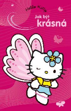 Hello Kitty Jak být krásná -