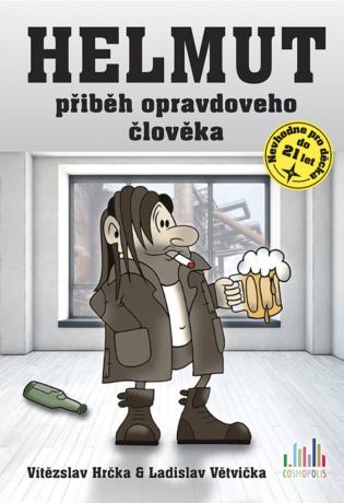 Helmut - Ladislav Větvička, Vítězslav Hrčka