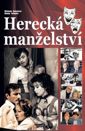 Herecká manželství - Roman Schuster, Michaela Remešová