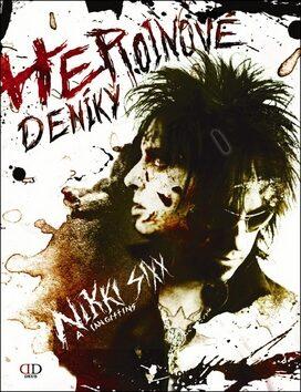 Heroinové deníky - Nikki Sixx